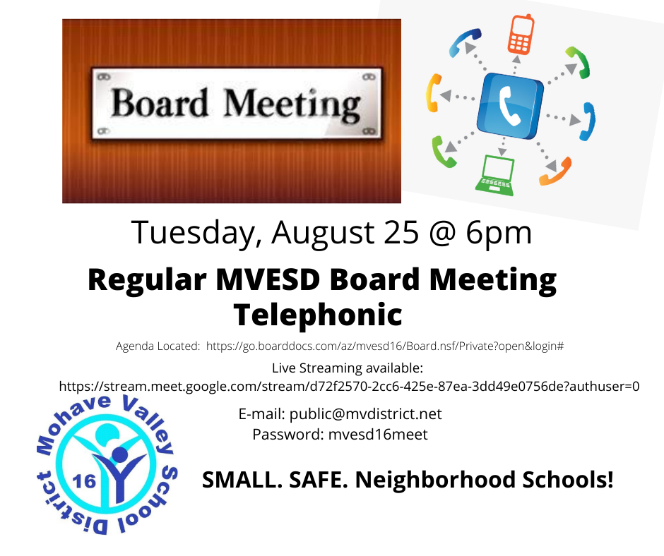 Regular Meeting (telephonic) - MVESD #16 Governing Board
