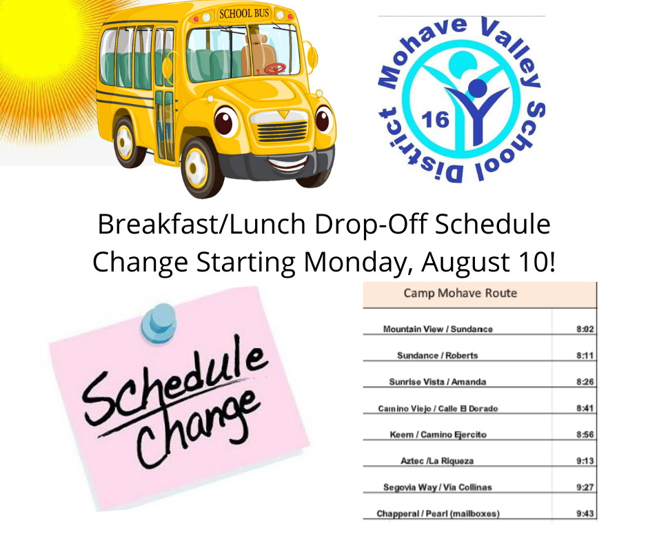 Bus Route Change For Breakfast/Lunch Drop-Off - Camp Mohave - Starting 8/10/2020