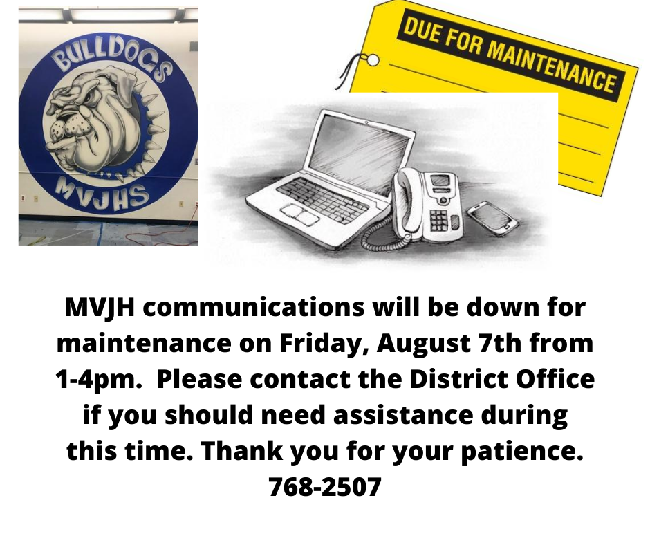 MVJH Communications Down from 1-4pm today, 8/7/2020
